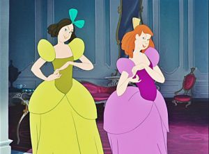 Drizella and Anastasia